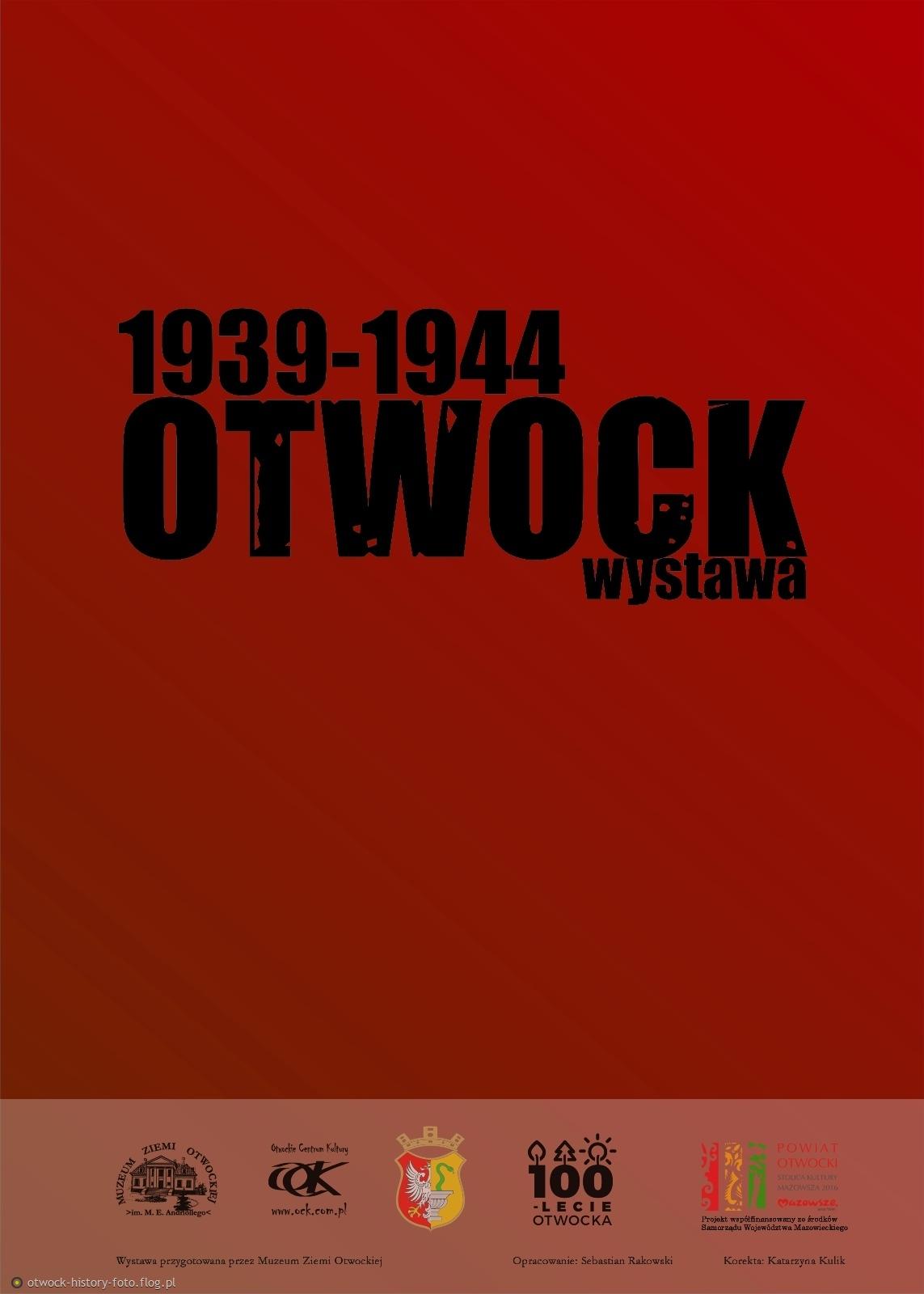 """""""Otwock 1939-1944"""" - wystawa"""